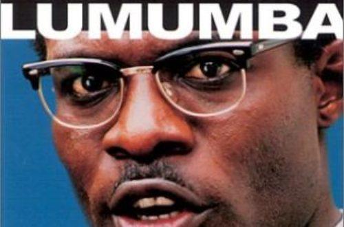 Article : Une lettre à Patrice LUMUMBA à l'occasion du cinquantenaire de son assassinat