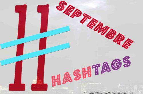 Article : Le 11 Septembre en 11 hashtags