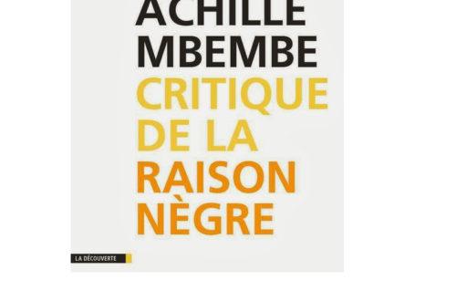 Article : Achille Mbembe déconstruit le principe de la race