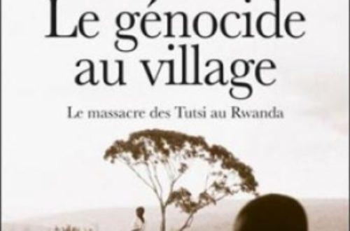 Article : Rwanda, ça aurait pu être nous