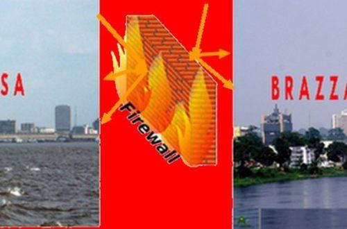 Article : Entre Kinshasa et Brazzaville un pare-feu de sécurité ?