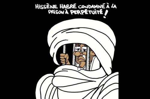 Article : Hissène Habré condamné à la prison à perpétuité
