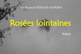 Le recueil de poèmes Rosées Lointaines