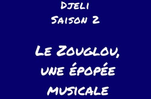 Article : [Podcast] Le Zouglou, une épopée musicale