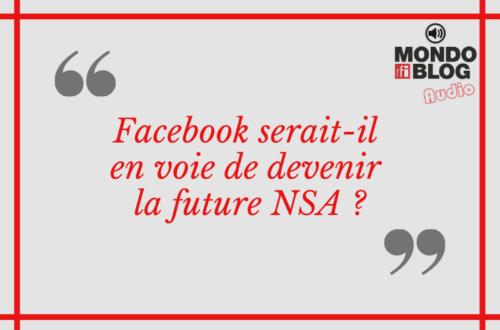 Article : Facebook, le réseau de surveillance universelle