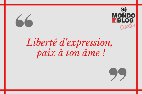 Article : Madagascar : Liberté d'expression, paix à ton âme !