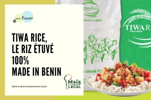 Article : Tiwa Rice, le riz étuvé 100% made in Benin
