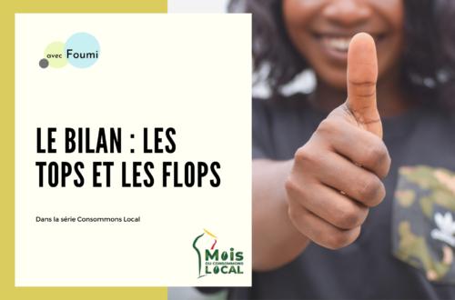 Article : Consommons local : le bilan, les tops et les flops