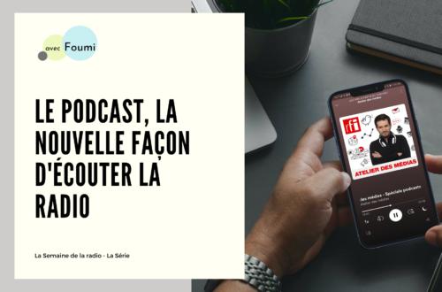 Article : Le podcast, la nouvelle façon d'écouter la radio